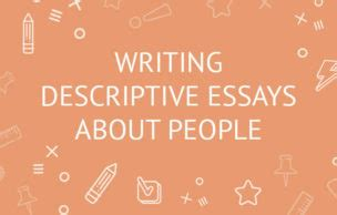 Creating A Descriptive Essay- 5 Great Thesis Statement